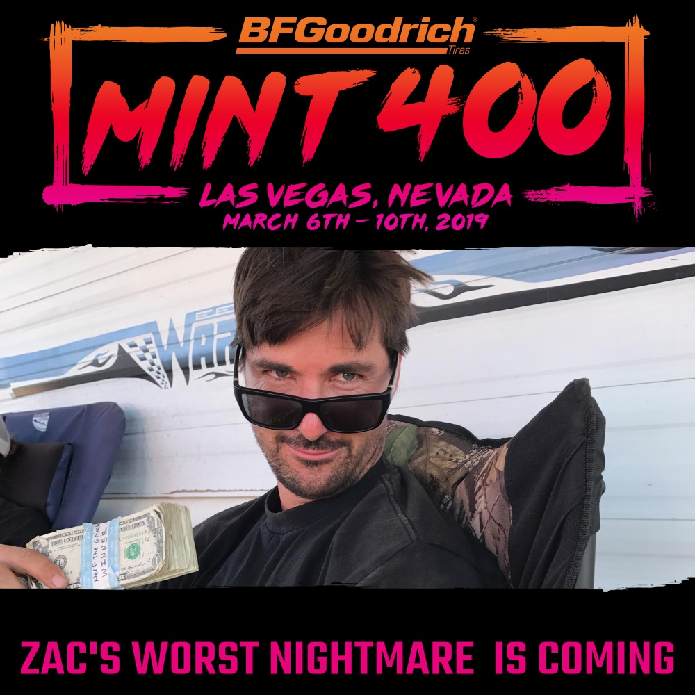 MINT400 - ZAC'S WORST NIGHTMARE  IS COMING.jpg